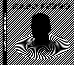 """Nuevo disco de Gabo: """"El lapsus del jinete ciego"""""""