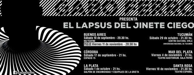 """Gabo presenta """"El lapsus del jinete ciego"""" en Buenos Aires, Córdoba, La Plata, Tucumán, Mar del Plata y Santa Rosa"""
