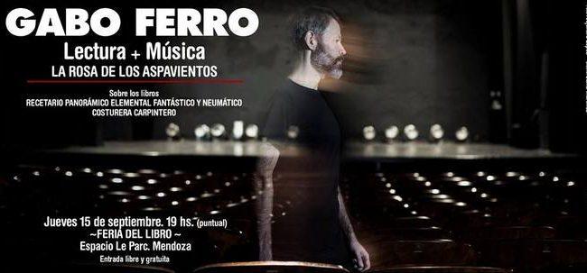 Gabo Ferro en la Feria del Libro de Mendoza: Lectura+Música